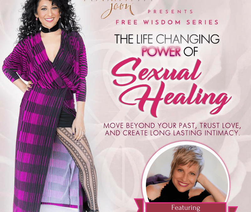 The Life-Changing Power of Sexual Healing